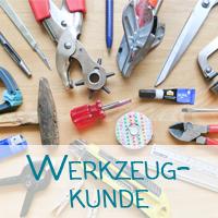Werkzeugkunde