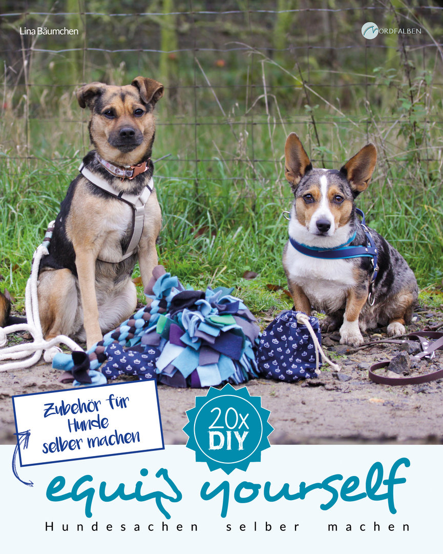 Equip Yourself Zubehor Fur Hunde Selber Machen Ebook Nordfalben Shop